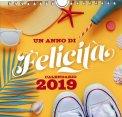 Un Anno di Felicità - Calendario 2019 - Libro