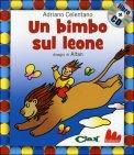 Un Bimbo sul Leone + CD Musicale
