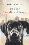 Un Cane è Meglio del Prozac - Libro