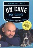 Un Cane per Amico  - Libro