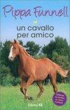 Un Cavallo per Amico - Libro