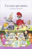 Un Cuoco per Amico - Libro