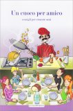 Un Cuoco per Amico