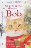Un Dono Speciale di Nome Bob - Libro