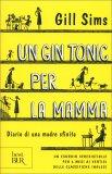 Un Gin Tonic per la Mamma — Libro