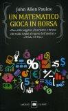 Un Matematico Gioca in Borsa  - Libro