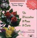 Un Mazzolino di Rose di Carta + DVD