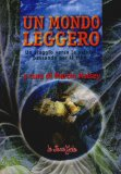 Un Mondo Leggero  - Libro
