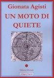 Un Moto di Quiete  - Libro