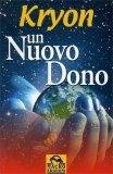 Kryon - Un Nuovo Dono