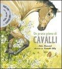 Un Prato Pieno di Cavalli +CD Audiolibro