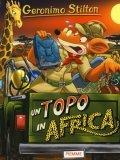 Un Topo in Africa - Libro