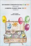Un Viaggio Consapevole dall'Io al Noi - Libro