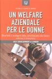 Un Welfare Aziendale per le Donne - Libro