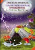 Una Brutta Avventura - Une Fâcheuse Aventure - A Misadventure - Ein Mieses Abenteuer