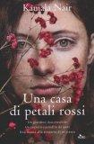 Una Casa di Petali Rossi  - Libro