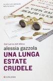 Una Lunga Estate Crudele  - Libro