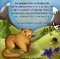Una Marmottina in Montagna  - Libro