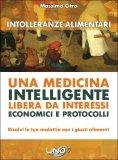 Intolleranze Alimentari - Una Medicina Intelligente