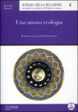 Una Nuova Ecologia  - Libro