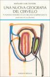 Una Nuova Geografia del Cervello - Libro