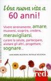 Una Nuova Vita a 60 Anni!  - Libro