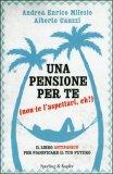 Una Pensione per Te (non Te l'Aspettavi, Eh?)