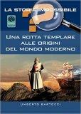 Una Rotta Templare alle Origini del Mondo Moderno - Libro