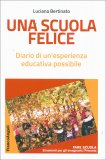 Una Scuola Felice - Libro