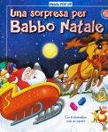 Una Sorpresa per Babbo Natale - Libro Pop Up