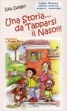 Una Storia... da Tapparsi il Naso!!!  - Libro