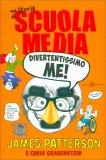 Una Storia di Scuola Media - Divertentissimo Me - Libro