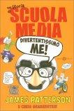 Una Storia di Scuola Media - Divertentissimo Me! - Libro