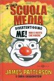 Una storia di Scuola Media - Divertentissimo Me! Non ci Resta che Ridere - Libro