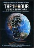 The 11th Hour - L'Undicesima Ora  - DVD