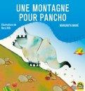 Une Montagne Pour Pancho - Libro