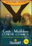 Cristo e Maddalena - L'Unione Cosmica + DVD