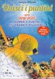 Unisci I Puntini - Serie Large Print - Libro