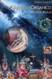 Universo Organico e l'Utopia Reale - Vecchia Ed.  — Libro