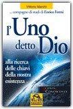 L'UNO DETTO DIO di Vittorio Marchi