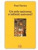 Un solo universo o infiniti universi