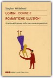 Uomini, Donne e Romantiche Illusioni