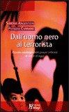 Dall'Uomo Nero al Terrorista