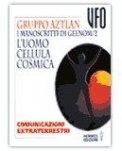 I Manoscritti di Geenom-2. L'uomo cellula cosmica — Libro
