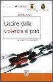 Uscire dalla Violenza si Può — Libro