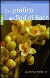 Uso Pratico dei Fiori di Bach