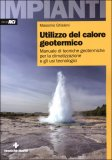 Utilizzo del Calore Geotermico  - Libro
