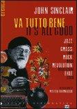 Va Tutto Bene - It's All Good
