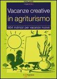 Vacanze Creative in Agriturismo