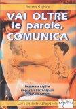 Vai Oltre le Parole, Comunica - Libro